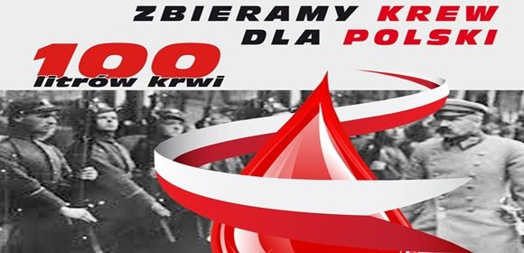 100 litrów krwi na 100-lecie  Odzyskania Niepodległości przez Polskę